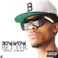 Better [Explicit] by Bow Wow