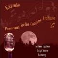 Panorama della Canzone Italiana (Luciano Ligabue, Luigi Tenco, Lunapop), Volume 27 by Karaoke Experts Band