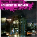 One Night in Bangkok (Special Maxi Edition) by Vinylshakerz