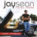 I'm All Yours by Jay Sean