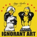 Ignorant Art [Explicit] by Iggy Azalea
