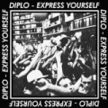 Express Yourself EP [Explicit] by Diplo