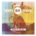 Cabin By the Sea by Dirty Heads