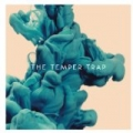 The Temper Trap by The Temper Trap