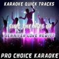 Karaoke Quick Tracks - Sing the Hits of Jennifer Love Hewitt (Karaoke Version) (Originally Performed By Jennifer Love Hewitt) by Pro Choice Karaoke