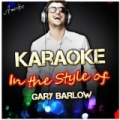 Karaoke - In the Style of Gary Barlow by Ameritz - Karaoke
