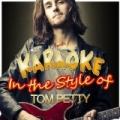 Karaoke - In the Style of Tom Petty by Ameritz - Karaoke