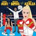Beat Down by Steve Aoki & Angger Dimas feat. Iggy Azalea