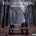 Days Go By [Explicit] by The Offspring