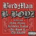 B-Boyz [Explicit] by Birdman