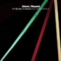 On My Way To Heaven (feat. Richard Bedford) by Above & Beyond