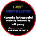 I Just Want a Lover (Originally Performed By Will Young) [Instrumental Version] by Karaoke All Hits