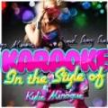 Karaoke - In the Style of Kylie Minogue by Ameritz - Karaoke