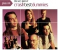 Playlist: The Very Best Of Crash Test Dummies by Crash Test Dummies