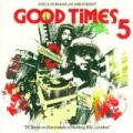Good Times 5 by Various artists