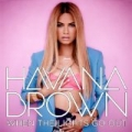 When The Lights Go Out [Explicit] by Havana Brown