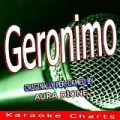 Geronimo (Originally Performed By Aura Dione) by Karaoke Charts