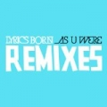 As U Were [Remixes] by Lyrics Born
