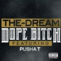 Dope Bitch [Explicit] by The-Dream
