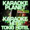 Karaoke Hits Tokio Hotel (Karaoke Planet) by A-Type Player