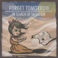 In Search of Salvation by Forget Tomorrow
