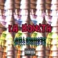 La Bonita [Explicit] by MellowHype