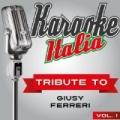 Karaoke Italia Tribute To Giusy Ferreri Vol. 1 by Doc Maf Ensemble