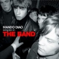 The Band by Mando Diao