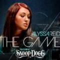 The Game by Alyssa Reid feat. Snoop Dogg
