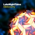 Late Night Tales: Metronomy [+digital booklet] by Metronomy