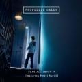 Read All About It (Feat. Emeli Sandé) [Explicit] by Professor Green