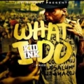 What I Do by Kid Ink
