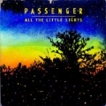 All the Little Lights [Explicit] [+digital booklet] by Passenger