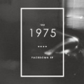 Facedown - EP by The 1975