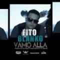 Vamo Alla by Fito Blanko