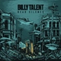 Dead Silence [Explicit] by Billy Talent
