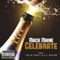 Celebrate [Explicit] by MacK Maine