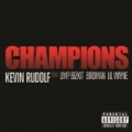 Champions [Explicit] by Kevin Rudolf