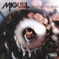 Kaleidoscope Dream [Explicit] by Miguel