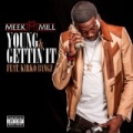 Young & Gettin' It (feat. Kirko Bangz) [Explicit] by Meek Mill