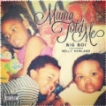 Mama Told Me [Explicit] by Big Boi