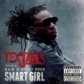 Smart Girl [Explicit] by Tex James featuring B.o.B and Stuey Rock