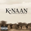 Country, God Or The Girl [Explicit] by K'naan