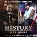 History: Function & Mob Music (Deluxe Version) [Explicit] by E-40