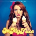On My Face [Explicit] by Taryn Southern