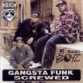Gangsta Funk Screwed & Chopped (explicit) by 5th Ward Boyz