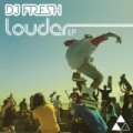 Louder EP by DJ Fresh