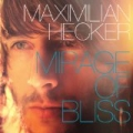 Mirage of Bliss by Maximilian Hecker