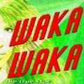 Waka Waka (Esto Es África) [Canción de la Copa Mundial] by The True Star