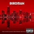 Shout Out [Explicit] by Birdman